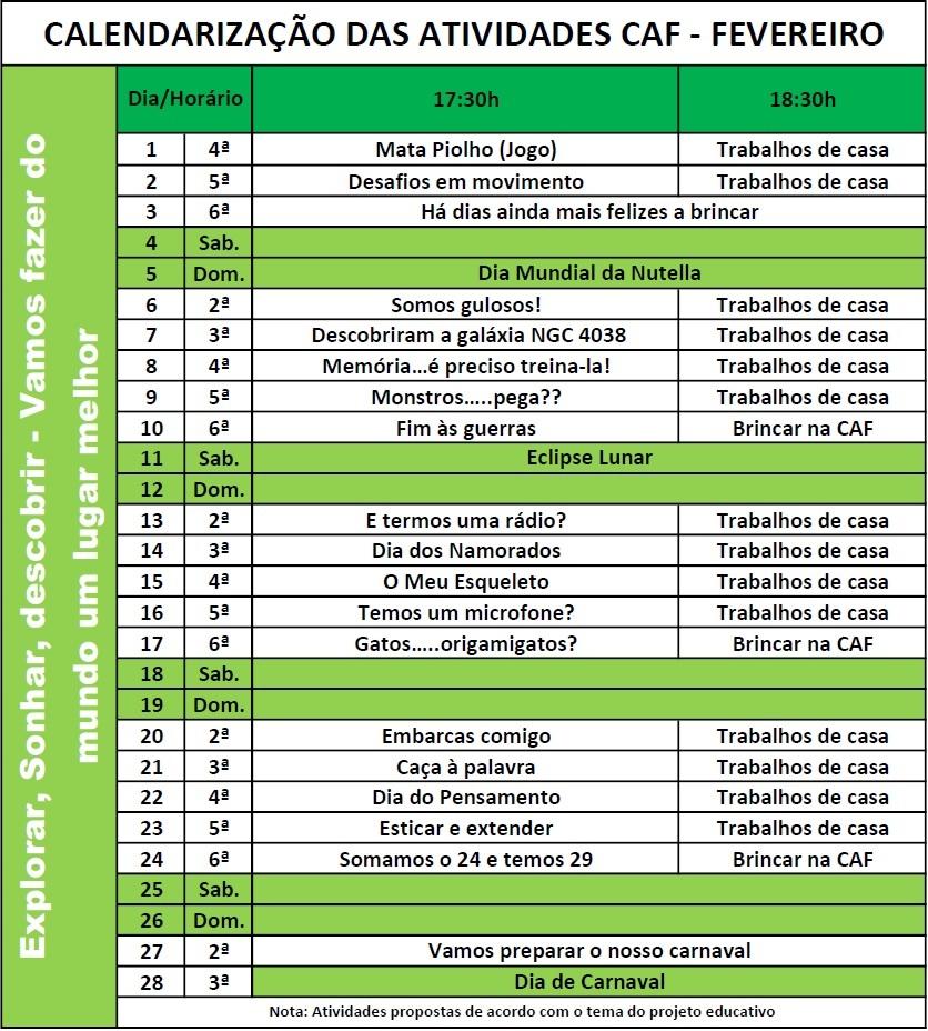 ebd613239b Plano AtivAnualFEVEREIRO2017. Calendarização das Atividades CAF